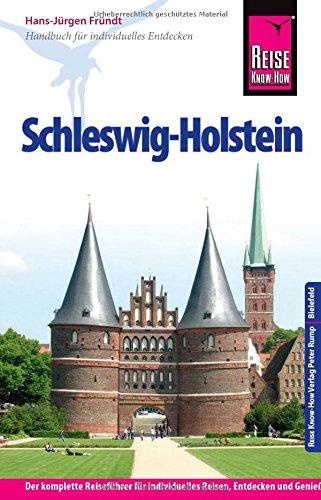 Reise Know-How Schleswig-Holstein: Reisef�hrer f�r individuelles Entdecken