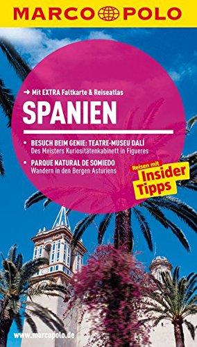 MARCO POLO Reisef�hrer Spanien: Reisen mit Insider-Tipps. Mit EXTRA Faltkarte & Reiseatlas