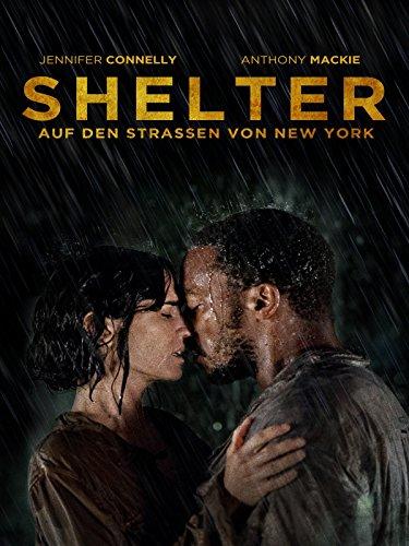 Shelter - Auf den Stra�en von New York