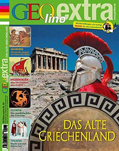 GEOlino Extra / GEOlino extra 30/2011 - Altes Griechenland