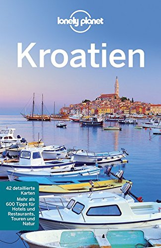Lonely Planet Reisef�hrer Kroatien (Lonely Planet Reisef�hrer Deutsch)