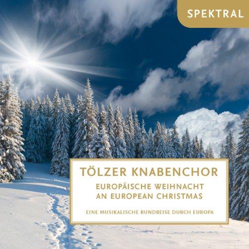 Europ�ische Weihnacht - Eine Musikal.Rundreise