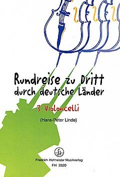 RUNDREISE ZU DRITT DURCH DEUTSCHE LAENDER - arrangiert f�r drei Stimmen - Violoncello [Noten / Sheetmusic]