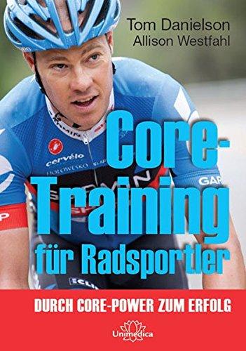 Core Training f�r Radsportler: Durch Core-Power zum Erfolg
