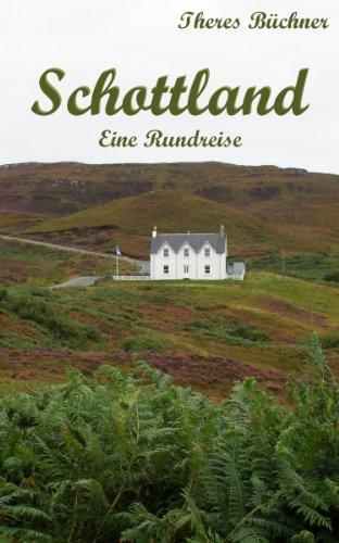 Schottland - Eine Rundreise