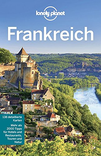 Lonely Planet Reisef�hrer Frankreich (Lonely Planet Reisef�hrer Deutsch)