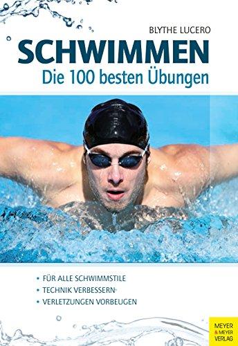 Schwimmen - Die 100 besten �bungen
