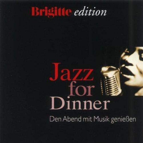 Brigitte Edition: Jazz For Dinner
