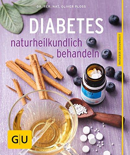 Diabetes naturheilkundlich behandeln (GU Ratgeber Gesundheit)