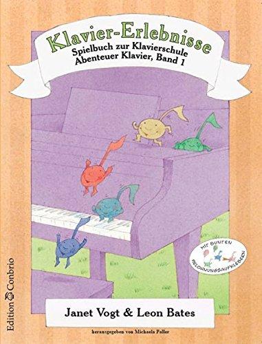 Klavier-Erlebnisse. Spielbuch zu Band 1 der Klavierschule ABENTEUER KLAVIER