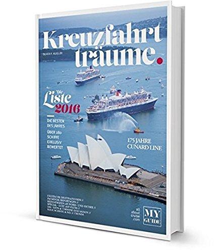 KREUZFAHRTTR�UME 2016 - Die Kreuzfahrtbibel