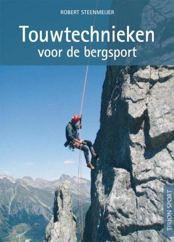 Touwtechnieken voor de bergsport op rugzakformaat (Tirion sport)
