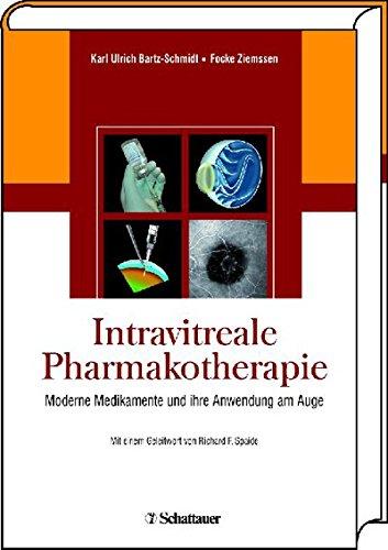 Intravitreale Pharmakotherapie: Moderne Medikamente und ihre Anwendung am Auge