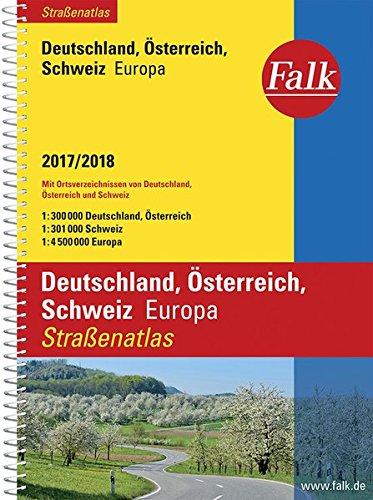 Falk Stra�enatlas Deutschland, �sterreich, Schweiz, Europa 2017/2018 1 : 300 000 (Falk Atlanten)