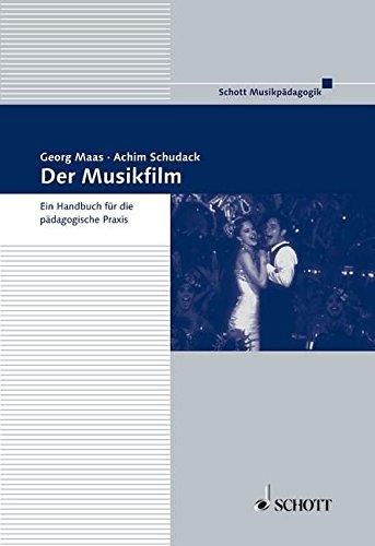 Der Musikfilm: Ein Handbuch f�r die p�dagogische Praxis