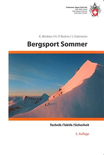 Bergsport Sommer: Technik/Taktik/Sicherheit (Natur)