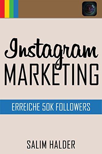 Intstagram Marketing: Erreiche 50K Followers