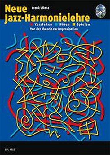 Neue Jazz-Harmonielehre: Verstehen - H�ren - Spielen, (inkl. CDs)